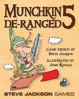 Munchkin 5: De-Ranged (Expansion)