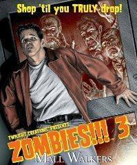 Zombies!!! 3: Mall Walkers (2nd Edition)