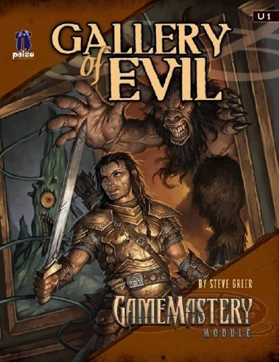 GameMastery Module U1: Gallery of Evil (OGL)