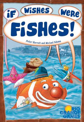 If Wishes Were Fishes Board Game