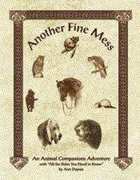 Another Fine Mess (Fudge Animal Adventure)