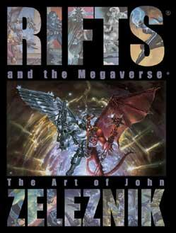 Rifts and the Megaverse: The Art of John Zeleznik
