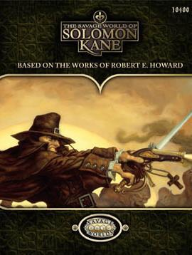 Savage Worlds RPG: The Savage World of Solomon Kane
