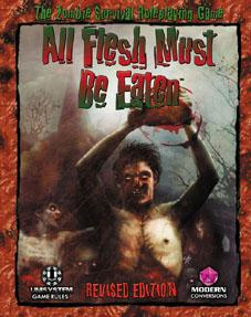 All Flesh Must Be Eaten: Core Rule Book (Revised)