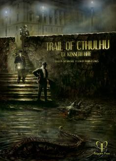The Trail of Cthulhu RPG (Gumshoe Rules System)