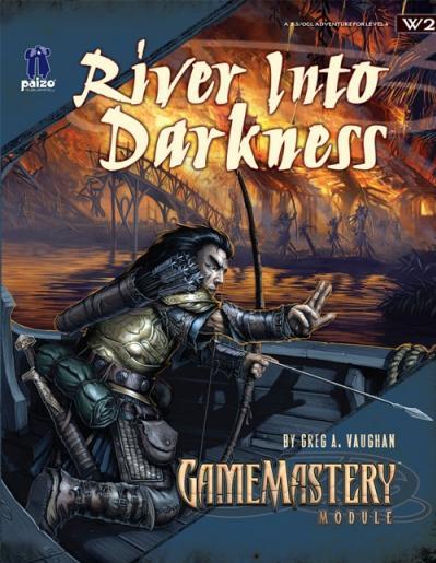 GameMastery Module W2: River Into Darkness
