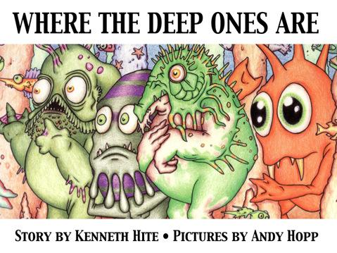 Cthulhu Mini Mythos: Where the Deep Ones Are (HC)