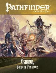 Pathfinder Companion: Osirion, Land of Pharaohs (OGL)