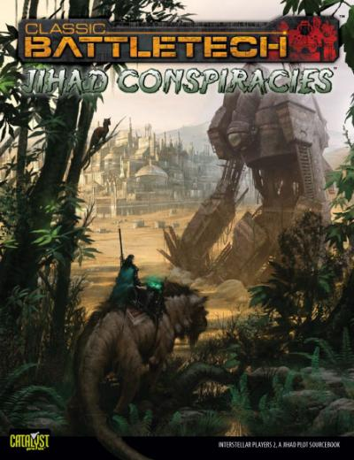 Classic BattleTech: Jihad Conspiracies, Interstellar Players II