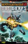 Classic BattleTech: The Corps: BattleCorps Anthology Vol. 1 [PB Novel]