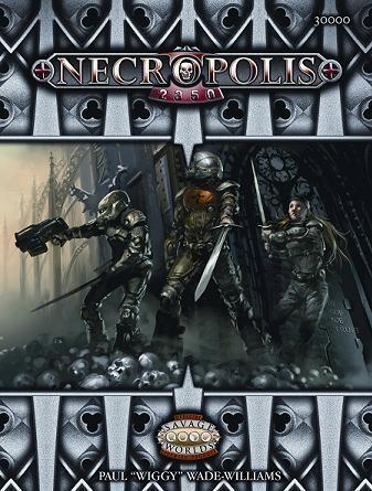 Savage Worlds RPG: Necropolis 2350