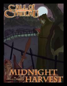 Call of Cthulhu RPG: Midnight Harvest (Adventure)
