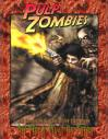 All Flesh Must Be Eaten: Pulp Zombies Sourcebook