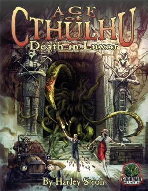 Call Of Cthulhu RPG: (Age Of Cthulhu) #1 Death In Luxor