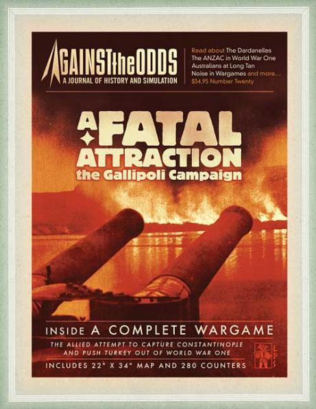 Against the Odds # 20 - Volume 5, Issue 4: A Fatal Attraction - The Galilipoli Campaign