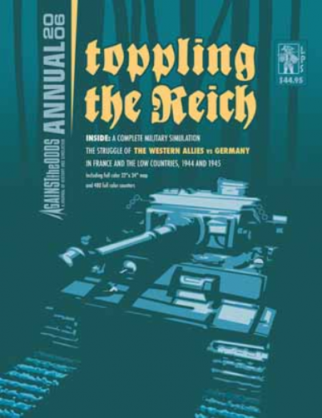 Against the Odds Annual 2006: Toppling the Reich