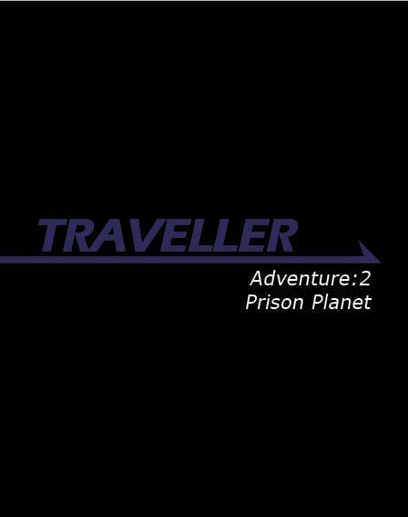 Traveller RPG - Adventure 2: Prison Planet