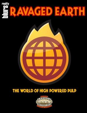 Savage Worlds: Ravaged Earth - The World of High-Powered Pulp