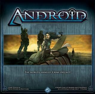 Android: A Board Game of Murder and Conspiracy in a Dystopian Future