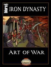 Savage Worlds RPG - Iron Dynasty: Art of War