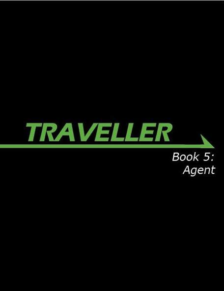 Traveller RPG - Book 5: Agent
