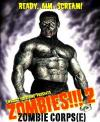 Zombies!!! 2: Zombie Corps(e) (2nd Edition)