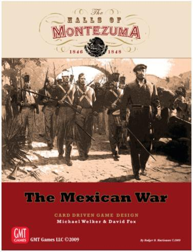 The Halls of Montezuma: The Mexican War 1846-1848
