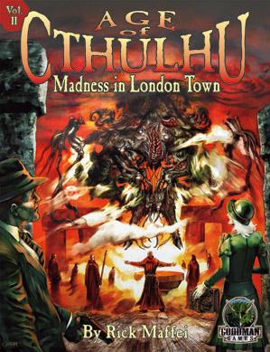 Call Of Cthulhu RPG: (Age Of Cthulhu) #2 Madness In London Town