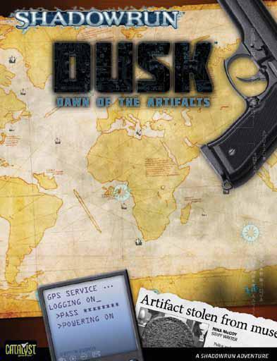 Shadowrun RPG 4th Edition: Dawn of the Artifacts - Dusk (SC)