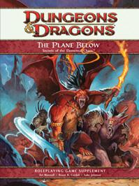 Dungeons & Dragons 4th Edition Supplement: The Plane Below - Secrets of the Elemental Chaos