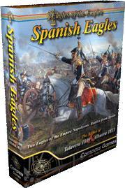 Spanish Eagles: The Battles Of Talavera, 1809 & Albuera, 1811