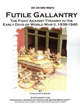 Disposable Heroes: Futile Gallantry - Guide to the Blitzkireg Battles