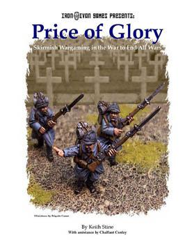 Price of Glory: Skirmish Wargaming in the War to End All Wars