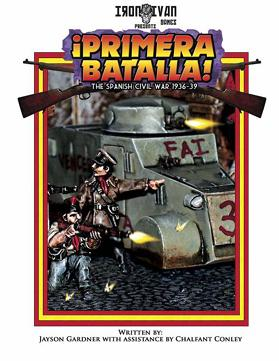 Disposable Heroes: Primera Batalla - The Spanish Civil War Supplement
