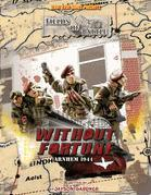 Disposable Heroes - Fields of Battle: Without Fortune - Arnhem 1944