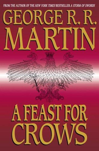 A Game of Thrones Novel - Book 4: A Feast for Crows (TPB)