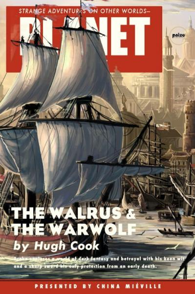 Planet Stories: The Walrus & the Warwolf [Novel] (Hugh Cook)