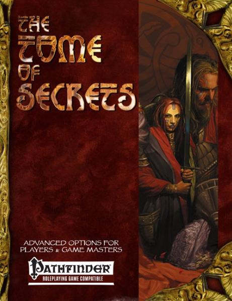 Pathfinder RPG: Tome of Secrets - Advanced Options for Players and Game Masters