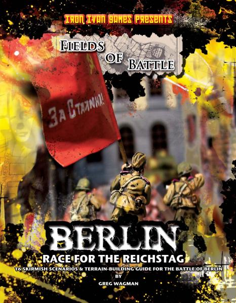 Fields of Battle - Berlin:  Race for the Reichstag