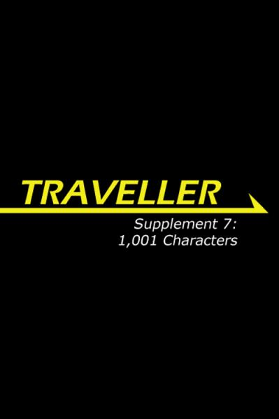Traveller RPG - Supplement 7: 1,001 Characters (HC)