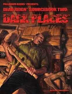 Dead Reign - Sourcebook: Dark Places