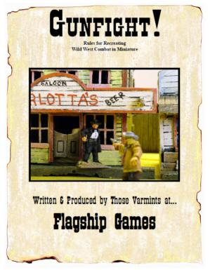 Flagship Games: Gunfight! Rules