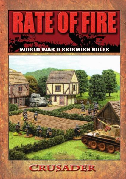 Crusader Publishing: Rate of Fire (WWII Skirmish Rules)