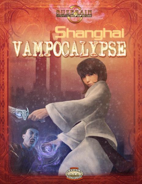 (Suzerain) Shanghai Vampocalypse