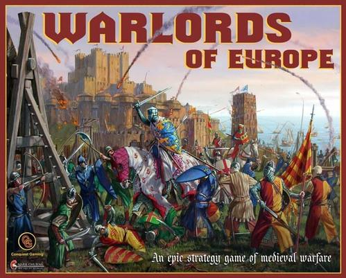 Warlords of Europe: An Epic Strategy Game of Medieval Warfare