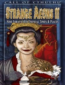 Call of Cthulhu RPG: Strange Aeons II