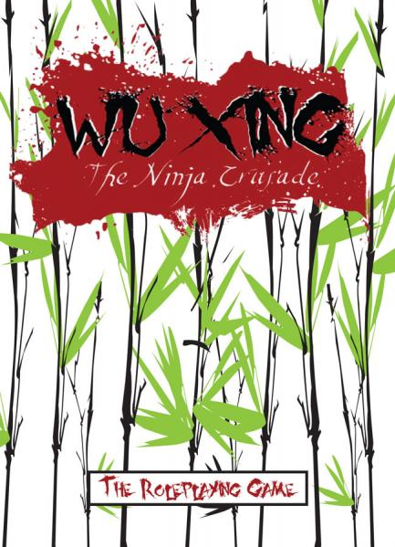 Wu Xing RPG: The Ninja Crusade (Core Rulebook)