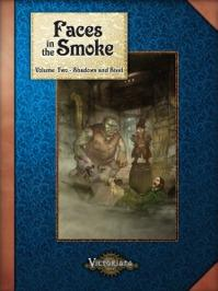 Victoriana RPG: Faces in the Smoke 2 - Shadows and Steel