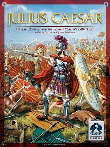 Julius Caesar: Caesar, Pompey & The Civil War 49-45 BC