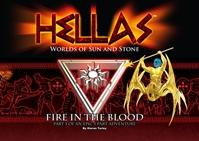 Hellas RPG: Fire In The Blood (Legacy Of The First Age #1)